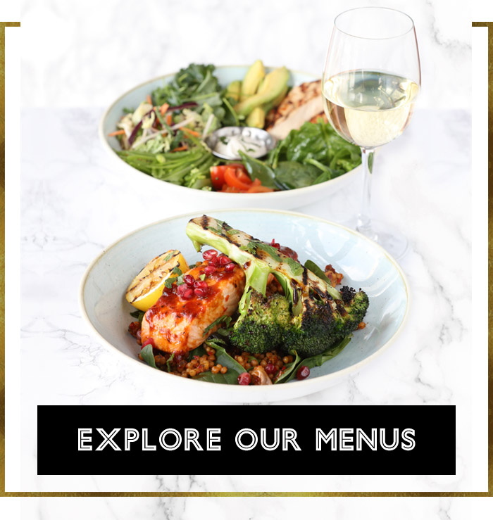 Explore our menus