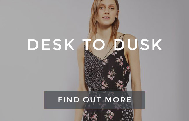 From desk to dusk at [outlet]