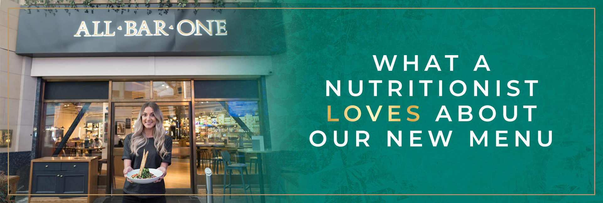 What a nutritionist loves about our new menu